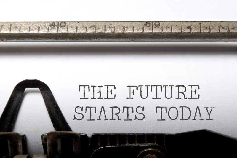 The future starts today printed on a typewriter